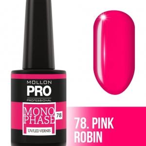 Monophase UV/LED Vernis 78 Pink Robin 10ml